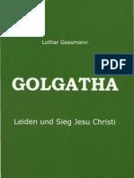 Golgatha - Leiden und Sieg Jesu Christi