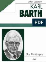 Karl Barth - Das Verhängnis der Dialektik