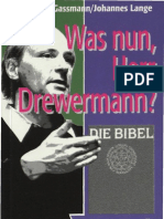 Was nun, Herr Drewermann?