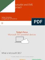 4.  Windows 10 Autopilot and EMS a Modern Approach