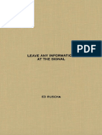 Ed Ruscha-Leave Any Information at the Signal_ Writings, Interviews, Bits, Pages (October Books) (2002).pdf