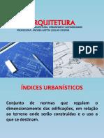 Aula 03 - Arquitetura - Índices Urbanísticos