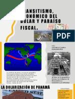TRANSITISMO, ECONOMICO DEL DÓLAR Y PARAISO FISCAL.pptx