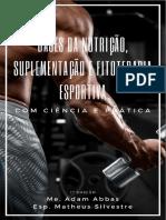 Ebook - Bases da nutrição, suplementação e fitoterapia esportiva_ com ciência e prática.pdf