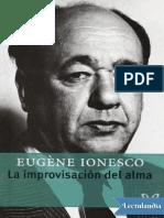 La improvisacion del alma - Eugene Ionesco.pdf