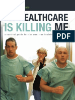 My Healthcare is Killing Me