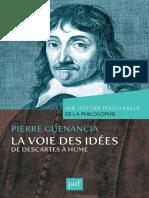 (Une histoire personnelle de la philosophie) Pierre Guenancia - La voie des idées, de Descartes à Hume-Presses Universitaires de France (2015)