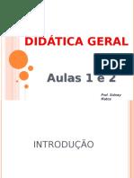 Didatica-Geral-Aulas-1-e-2.pps