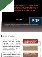 Que es FDPPIOYCC y presupuesto 2013
