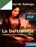 La beltraneja. El pecado oculto de Isabe - Almudena de Arteaga