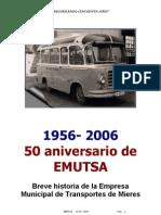 1956-2006 50 años de historia de la empresa municipal de transportes EMUTSA