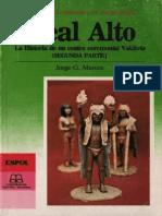 Real Alto La Historia de un centro ceremonial Valdivia Segunda Parte
