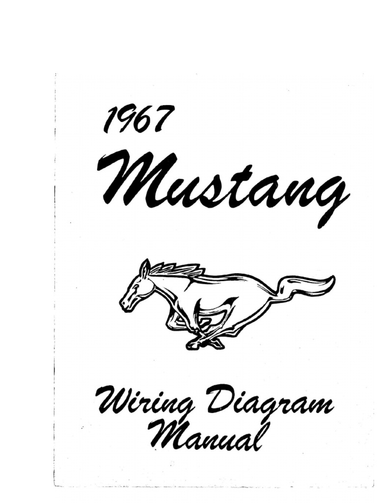 1967 Mustang Wiring Diagram Manual Cars Of The United States Ford Motor Company