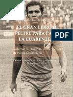 Gran Libro de Peltre Vol I - La Monserga del Futbol