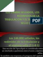 LOS 144000 SELLADOS y LOS REDIMIDOS DE LA TRIBULACION