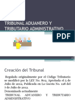 TRIBUNAL ADUANERO Y TRIBUTARIO ADMINISTRATIVO