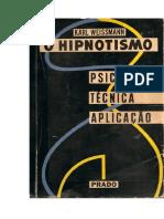 O HIPNOTISMO psicologia, tecnica e aplicação