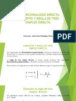 Proporcionalidad Directa Concepto y Regla de Tres Simples Directa