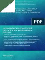 Hipercheratoza precanceroasă localizată a bordurii roșii a buzelor.pptx
