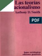 Anthony D. Smith - Las teorías del nacionalismo-Ediciones Península (1976).pdf