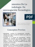 Fundamentos De La  Metodología  De Investigación Tecnológica