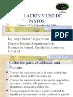 INSTALACIÓN Y USO DE PASTOS