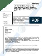 NBR 14782 - Indicador De Temperatura Para Termorresistencia - Calibracao Por Comparacao Utilizand
