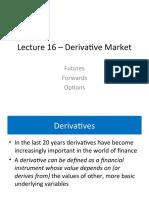 Lecture16-DerivativeMarkets.ppt