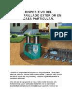 EL DISPOSITIVO DEL ALCANTARILLADO EXTERIOR EN LA CASA PARTICULAR