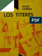 Los Títeres, Hugo Correa.