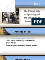 Sociolinguistics Theme Etnography of Speaking