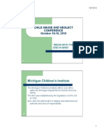 Michigan Children's Institute Child Abuse and Neglect Conference October 2010