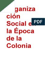 Organización Social en la Época de la Colonia