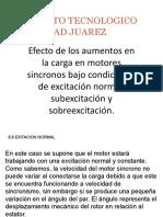 244783366-Efecto-de-los-aumentos-en-la-carga-en-motores-sincronos-bajo-condiciones-de-excitacion-normal-subexcitacion-y-sobreexcitacion-pptx.pptx