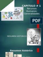 CAPITULO # 1 Recursos Humanos - Generalidades.pptx