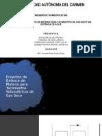 Ecuacion de balance de materia PARA YACIMIENTOS DE GAS SECO SIN ENTRADA DE AGUA