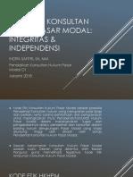 Kode Etik Konsultan Hukum Pasar Modal  Integritas & Independensi