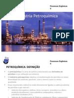 vdocuments.mx_processos-organicos-ii-industria-petroquimica-prof-gilberto-simioni-gilsimioniyahoocombr