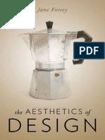 Jane Forsey - The Aesthetics of Design-Oxford University Press (2013).pdf