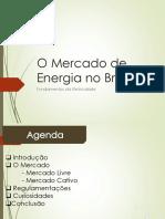 O Mercado de Energia no Brasil