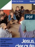 Biblische Geschichten für Kinder - Band 2 - Jesus, der gute Hirte