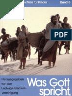 Biblische Geschichten für Kinder - Band 5 - Was Gott spricht, das Geschieht