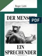 Der Mensch - Ein sprechender Affe?