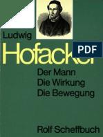 Ludwig Hofacker - Der Mann, die Wirkung, die Bewegung
