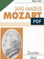 Wolfgang Amadeus Mozart - Zwischen Ideal und Abgrund