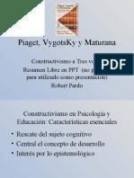 Piaget, VigotsKi, Maturana