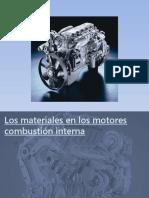 Los materiales en los motores combustión interna final.pptx