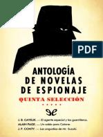 [Antologia de novelas de espionaje 05] AA. VV. - Antologia de novelas de espionaje - Quinta seleccion [50341] (r1.2 Piolin).epub