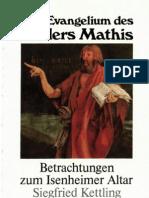Das Evangelium des Malers Mathis