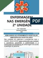 NOITE-AULA ENFERMAGEM NAS EMERGÊNCIAS  UNIDADE 2
